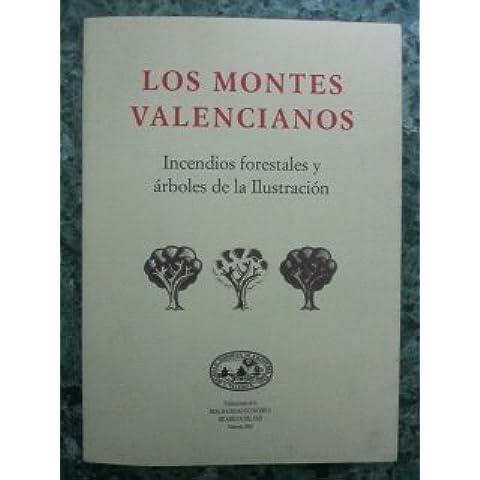 LOS MONTES VALENCIANOS - Incendios forestales y árboles de la ilustración