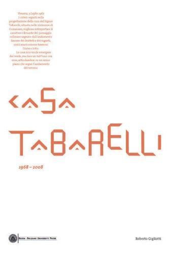 Casa Tabarelli: 1968-2008 por Roberto Gigliotti