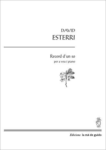 Record d'un so: per a veu i piano (Catalan Edition) por David Esterri