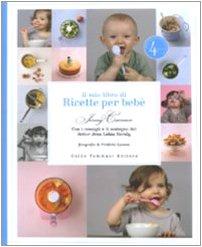 Il mio libro di ricette per bebè - Amazon Libri