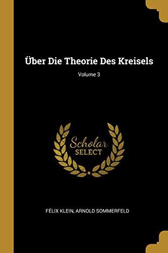 Über Die Theorie Des Kreisels; Volume 3