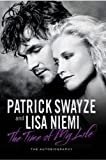 [(The Time of My Life)] [ By (author) Patrick Swayze, By (author) Lisa Niemi ] [September, 2009]