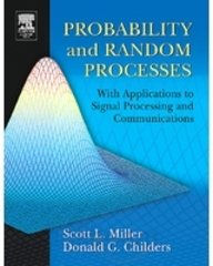 Probability and Random Processes:With Applications to Signal Processing and Communications
