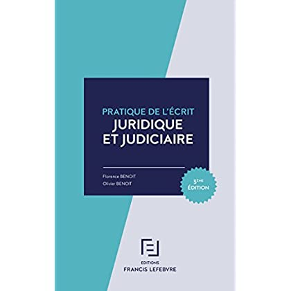 PRATIQUE DE L'ECRIT JURIDIQUE ET JUDICIAIRE