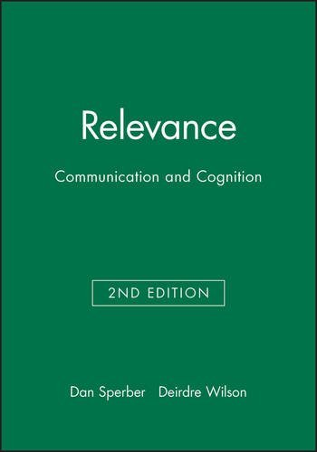 Relevance: Communication and Cognition by Dan Sperber (1995-12-30)