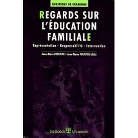 Regards sur l'education familiale représentation-responsabilite-intervent.
