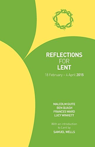 Reflections for Lent 2015 by Malcolm Guite (2014-11-30)