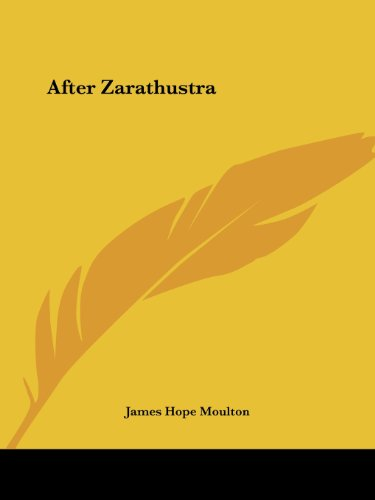 After Zarathustra por James Hope Moulton