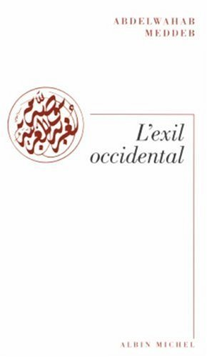 Portada del libro Exil Occidental (L') (Spiritualites Grand Format) by Abdelwahab Meddeb (2005-03-01)