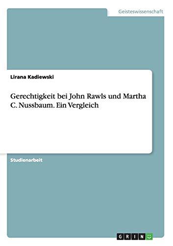 Gerechtigkeit bei John Rawls und Martha C. Nussbaum. Ein Vergleich