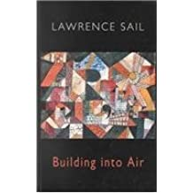 Building into Air by Lawrence Sail (1996) Paperback