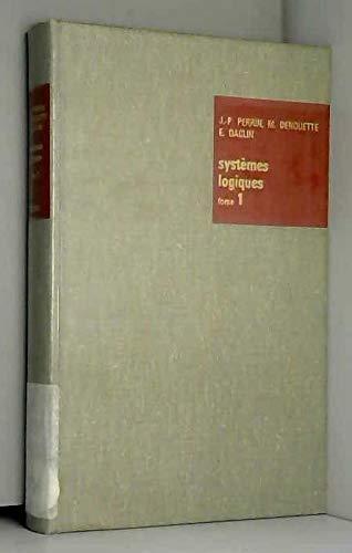 Systemes logiques tome 1 par Perrin Jp
