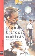 ¡Canalla, traidor, morirás! (Barco de Vapor Roja) por José Antonio del Cañizo