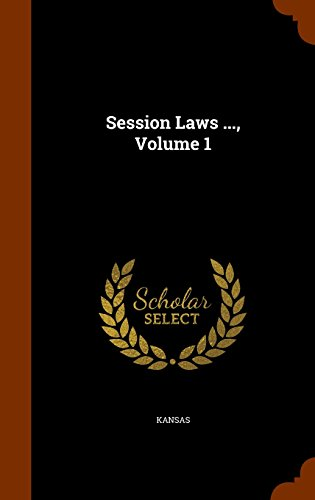 Session Laws ..., Volume 1