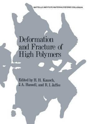 [(Deformation and Fracture of High Polymers)] [Edited by Hans-Henning Kausch] published on (November, 2013)