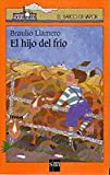 Image de El hijo del frío / Braulio Llamero (Barco de Vapor Naranja)