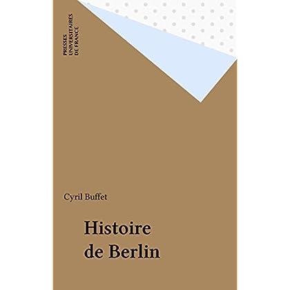 Histoire de Berlin (Que sais-je ? t. 2043)