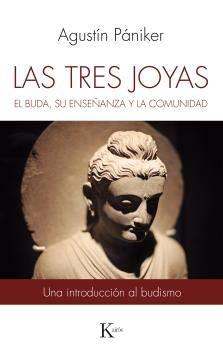 Las tres joyas. Al Buda, su enseñanza y la comunidad (Sabiduría perenne)