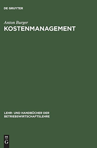 Kostenmanagement (Lehr- und Handbücher der Betriebswirtschaftslehre)