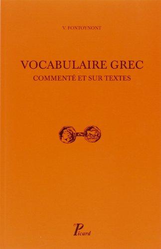 Vocabulaire grec commenté et sur les textes
