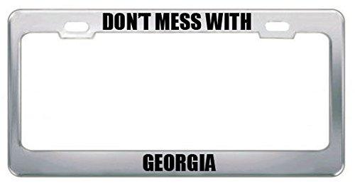 Don't Mess with Georgia Country Nationality Kennzeichenrahmen, perfekt für Männer und Frauen, Auto-Garadge Dekor