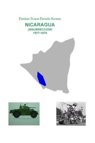 Nicaragua, ¡insurrección! 1977-1979