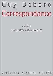 Correspondance : Tome 6, Janvier 1979-Décembre 1987