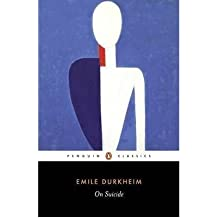 [(On Suicide)] [ By (author) Emile Durkheim, Translated by Robin Buss, Introduction by Richard Sennett, Edited by Richard Sennett ] [June, 2007]