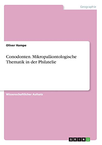 Conodonten. Mikropaläontologische Thematik in der Philatelie