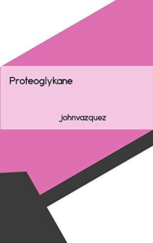 Proteoglykane