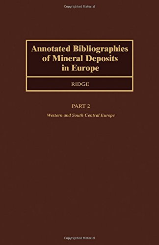 Annotated Bibliographies of Mineral Deposits in Europe: Central and Southern Europe v. 2 por John Drew Ridge