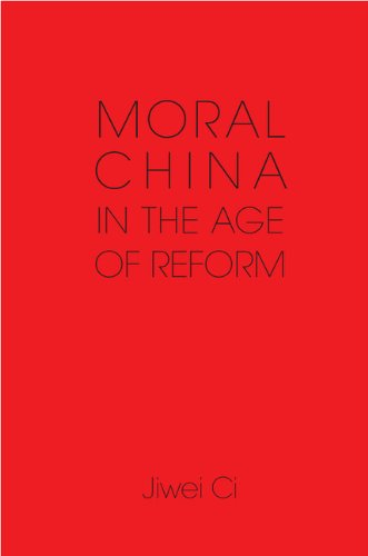 Moral China in the Age of Reform (English Edition)