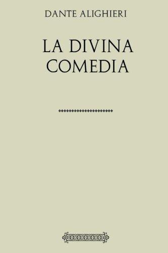 Colección Dante. La divina comedia por Dante Alighieri