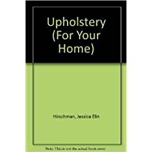 For Your Home:Upholstery
