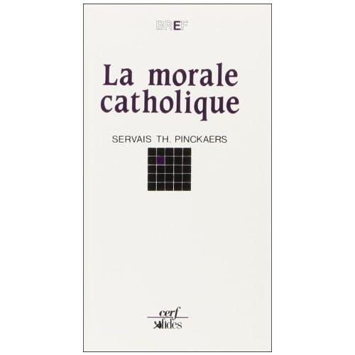 LA MORALE CATHOLIQUE