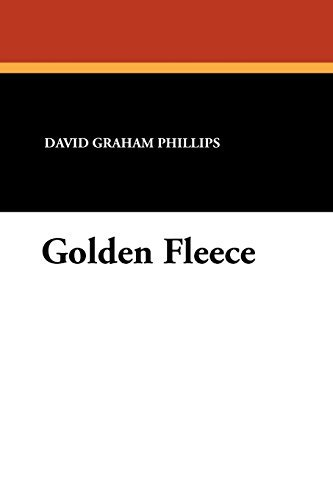 golden-fleece-by-david-graham-phillips-2010-12-31