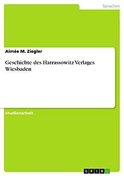 Descargar gratis Geschichte des Harrassowitz Verlages Wiesbaden Epub