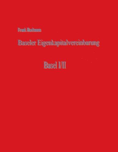 Baseler Eigenkapitalvereinbarung: Basel I/II