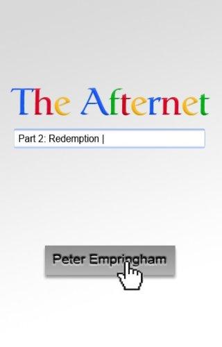 The Afternet Part 2: Redemption