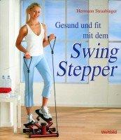 Gesund und fit mit dem Swing-Stepper
