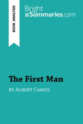 the-first-man-by-albert-camus-book-analysis-detailed-summary-analysis-and-reading-guide