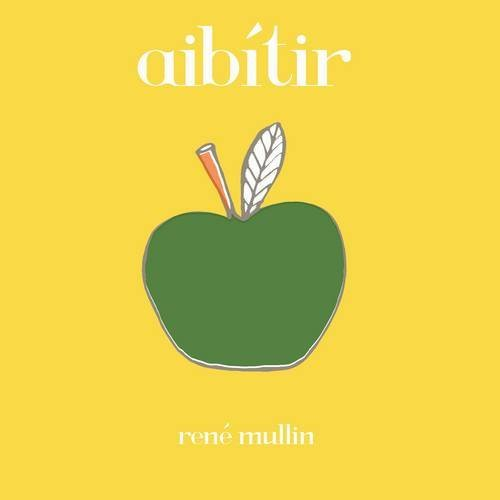 Aibitir (Irish Edition) by Rene Mullin (2014-02-03)