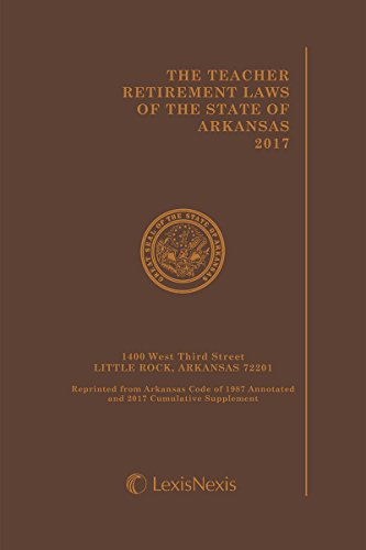 The Teacher Retirement Laws of the State of Arkansas