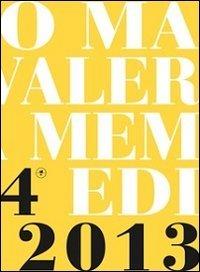 Premio Maretti. Valerio Riva memorial 4ª edizione. Ediz. illustrata