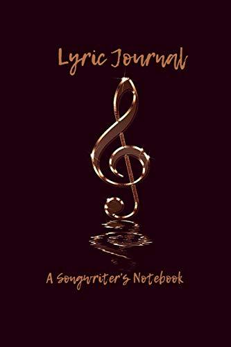 Lyric Journal A Songwriter's Notebook: Lyric Journal for Musicians Music Note por Studio Papyrus
