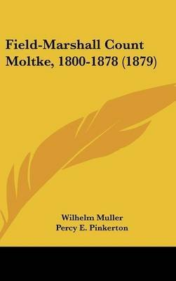field-marshall-count-moltke-1800-1878-1879-by-wilhelm-muller-published-july-2009