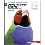 Dentro le scienze della vita. Evoluzione, biodiversità, cellula. Ediz. blu. Con espansione online. Per le Scuole superiori