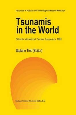 [Tsunamis in the World: Fifteenth International Tsunami Symposium, 1991] (By: Stefano Tinti) [published: November, 1993] par Stefano Tinti
