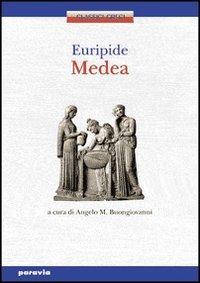 Medea. Per il Liceo classico