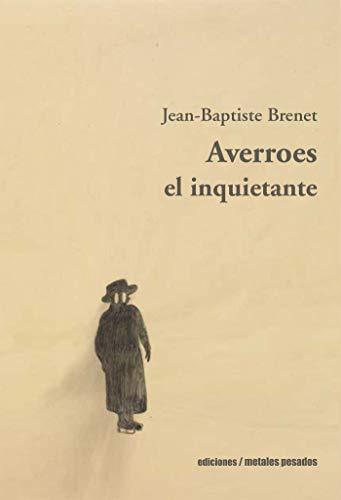 Averroes: el inquietante por Jean-Baptiste Brenet
